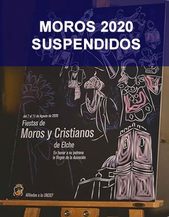 Moros y Cristianos 2020 en Elche suspendidos